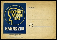 Lot 3989 [2 of 2]:1947 use of 2p Gardener, 6p Gardener, 9p Sower & 12p worker cancelled with Pictorial '(20a) HANNOVER 2/EXPORT/MESSE/1947/18 AUG.-7.SEPT/' (A1) on un-addressed Export Messe Postal Card.