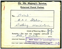 Lot 3580 [1 of 2]:1940 use of 1d stamp Centenary and 1½d brown on cover to The Royal Berkshire Regiment, Reading, address side completely covered by Returned Postal Packet label which has been backstamped with undated 'ARMY/POST OFFICE' in violet.
