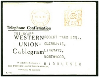 Lot 3597 [1 of 2]:1945 Western Union Cablegram and 'Telephone Confirmation' envelope from USA to Northwood, violet octagonal 'PASSED BY CENSOR/[crown]/No/T41' (A2) on telegram.