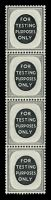Lot 3863:1955(C.) Testing Stamps 'FOR TESTING PURPOSES ONLY' in grey P15x14 wmk St. Edward's Crown vertical strip of 4.