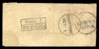 Lot 4176:Bhurtpore: 'BHURTPORE/OCT:4' on stampless cover, poor Samber arrival and fine boxed 'POSTAGE DUE/1 ANNA' all on back.