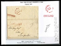 Lot 3589:1829 part letter sheet, cancelled with 'LIVERP[OOL]/JY17/1829' (B2) & boxed 'TOO LAT[E]