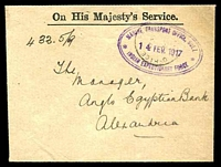 Lot 4172:1917 use of stampless OHMS envelope, cancelled with light Army Post Office with double-oval 'MARINE TRANSPORT OFFICE, SUEZ/14FEV1917/INDIAN EXPEDITIONARY FORCE' (A1-) in purple, to Alexandria, with double-circle 'BASE ARMY POST OFFICE/15FE/17/Z' (A1-) transit & bilingual Alexandria of 16.2.917 (B1).