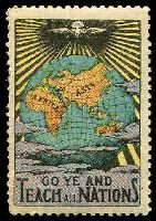 Lot 6:Go Ye And Teach All Nations: multicoloured with globe and dove, small gum faults.