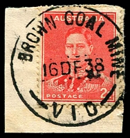Lot 2424:Brown Coal Mine: - WWW #20B '    BROWN COAL MINE/16DE38/VIC', ('T.O.' removed) on 2d red KGVI on piece. [A similar example realised $25 in #62.]  RO 3/9/1917; PO 8/7/1918; renamed Yallourn North PO 1/8/1947.
