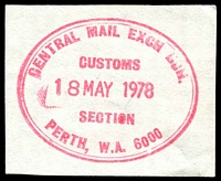 Lot 3179:Perth: magenta double-oval 'CENTRAL MAIL EXCH BCH./CUSTOMS/18MAY1978/SECTION/PERTH, W.A. 6000' (ORS 1-a) on piece.  PO 4/5/1830.