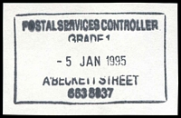 Lot 13054:A'Beckett Street: - WWW #440 boxed 'POSTAL SERVICES CONTROLLER/GRADE 1/5JAN1995/A'BECKETT STREET' on piece. [Only recorded date]  Replaced Victoria Market PO 3/7/1989; replaced by Franklin Street PO c.-/11/2011.