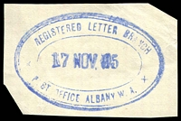 Lot 17833:Albany: - violet triple-oval 'REGISTERED LETTER BRANCH/17NOV05/P[O]ST [O]FFICE, ALBANY, W.A.' (ORS 2b) on piece. [The first copy we have offered.]  PO 14/10/1834.