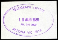 Lot 2360:Altona: - WWW #1120 violet double-oval 'TELEGRAPH OFFICE/13AUG1985/PH. 398 2809/ALTONA VIC 3018' (ERD). [Rated 4R]  RO 14/1/1918; PO c.1921.