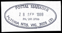Lot 2440:Altona North (2): - WWW #810B double-oval 'POSTAL MANAGER/28SEP1999/PH: 391 3706/ALTONA NTH. VIC. 3025 (3)' (9DL), on piece. [The only recorded date]  PO 1/3/1966.
