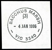 Lot 2294:Bacchus Marsh: - WWW #310 31mm 'BACCHUS MARSH/(3)/4JAN1996/VIC AUST 3340' (arcs 2½,2½) on piece  Renamed from Ballan PO 1/7/1850.
