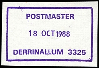Lot 2564:Derrinallum: - WWW #410 violet boxed 'POSTMASTER/18OCT1988/DERRINALLUM 3325', on piece. [Rated 3R]  Renamed from Tooliorook PO 5/5/1873; LPO 12/10/1993.