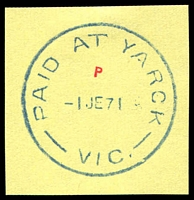 Lot 2996:Yarck: WWW #110, 'PAID AT YARCK/1JE71/VIC.' archival strike. No non-archival examples recorded.  PO c.-/2/1877; LPO 1/2/1994.