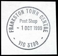 Lot 3025:Frankston Town Centre: - WWW #20 'FRANKSTON TOWN CENTRE/Post Shop/1OCT1999/VIC 3199' on piece. [Only recorded date.]  Replaced Quayside PO 1/10/1998.
