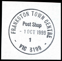 Lot 3026:Frankston Town Centre: - WWW #30 'FRANKSTON TOWN CENTRE/Post Shop/1OCT1999/1/VIC 3199' on piece. [Only recorded date.]  Replaced Quayside PO 1/10/1998.