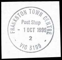 Lot 3027:Frankston Town Centre: - WWW #40 'FRANKSTON TOWN CENTRE/Post Shop/1OCT1999/2/VIC 3199' on piece. [Only recorded date.]  Replaced Quayside PO 1/10/1998.