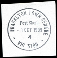 Lot 3029:Frankston Town Centre: - WWW #60 'FRANKSTON TOWN CENTRE/Post Shop/1OCT1999/4/VIC 3199' on piece. [Only recorded date.]  Replaced Quayside PO 1/10/1998.
