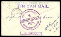 Lot 25734 [2 of 2]:1934 small tin can mail cover with 2½d Tongan adhesive tied Niuafoou cancel in bars with SS City of Los Angeles Second South Seas Exploration Cruise cachet at left and range of tin can cancels on reverse together with Quensell signature, neat early Tin Can Mail cover.
