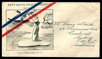 Lot 3526 [1 of 2]:USA: 1947 Illustrated Stampless cover to Australia for Navy South Pole Expedition U.S.S. Philippine Sea with fine Operation High Jump and U.S.S. Philippine Sea cachets on reverse, nice cover.