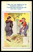 Lot 84:Comic: Multicoloured PPC 'Why are you digging up my husband's grave..............' by Artist Donald McGill.