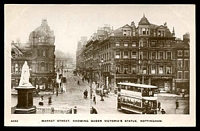 Lot 458:Great Britain: Black & white PPC 'Market Street, showing Queen Victoria's statue, Nottingham' with double decker tram in foreground, real photo.
