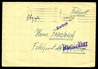 "Lot 3991:1942 use of plain cover endorsed ""Feldpost"", cancelled with poor machine of 3.12.42, to Feldpost 06735B, with straight-line 'Zurück' (A1) & 'Unzustellbar' (B1)."