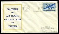 Lot 4271 [1 of 2]:1946 USA - Sweden 30c blue air cancelled with 'NEW YORK, N.Y./FEB1/4AM/1946 - MORGAN STATION' (A1), on Souvenir Air Flight cover backstamped with 'STOCKHOLM