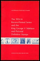 Lot 237:Australia: The 1913-14 Recess-Printed Series and the King George V Sideface and Pictorial Definitive Stamps published by Australia Post c.1970, 32pp, Excellent Used Condition. Paperback.