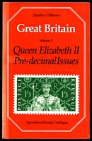 Lot 221:Great Britain: Stanley Gibbons Great Britain Queen Elizabeth II Pre-decimal Issues. Eighth Edition, published in 1990, 438pp, Very Good Used Conditon. Fading on spine. Paperback.