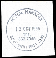 Lot 14143:Bentleigh East (1): - WWW #430 'POSTAL MANAGER/12OCT1995/TEL./5637348/BENTLEIGH EAST 3165' (LRD). [The first offered by us.]  Replaced Bentleigh PO 9/1/1928; closed 13/10/1995.