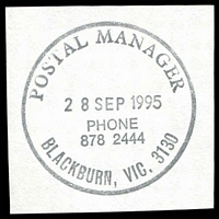 Lot 14188:Blackburn: - WWW #604 33mm 'POSTAL MANAGER/28SEP1995/PHONE/878 2444/BLACKBURN, VIC. 3130'. [The first offered by us.]  Renamed from Blackburn Creek PO 12/3/1883.