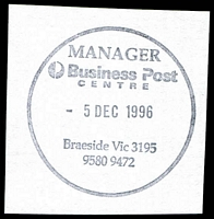Lot 2643:Braeside Business Centre: - WWW #310 'MANAGER/Business Post/CENTRE/5DEC1996/Braeside Vic 3195/9580 9472' (ERD). [The first offered by us.]  Renamed from Mordialloc BC 13/6/1995.