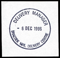 Lot 12206:Braeside Delivery Centre: - WWW #120 'DELIVERY MANAGER/6DEC1996/BRAESIDE MAIL DELIVERY CENTRE'. [Only recorded date - The first offered by us.]  DC 13/6/1995.