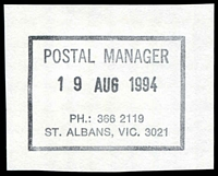 Lot 15230:St. Albans: - WWW #615 rectangle 'POSTAL MANAGER/19AUG1994/PH.: 366 2119/ST. ALBANS, VIC. 3021' (ERD). [The first offered by us.]  PO 22/10/1888.