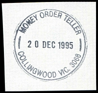 Lot 2476:Collingwood (3): - WWW #630 'MONEY ORDER TELLER/20DEC1995/COLLINGWOOD VIC. 3066' (9DL).  PO 15/11/1865.