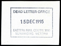 Lot 2645:Eastern Mail Centre (2): - WWW #160A rectangle 'DEAD LETTER OFFICE/15DEC1995/EASTERN MAIL CENTRE 3110/NUNAWADING VICTORIA' (8DL).  MC 8/11/1992.