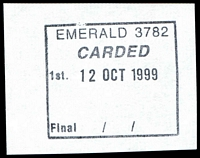 Lot 2478:Emerald: - WWW #185 boxed 'EMERALD 3782/CARDED/1st. 12OCT1999/Final / / ' (9DL).  PO 22/12/1899.