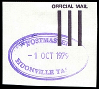 Lot 1779:Huonville: - violet double-oval 'POSTMASTER/1OCT1979/HUONVILLE TAS. [7109]' on piece.  Renamed from Victoria (Huon) PO 25/5/1889.