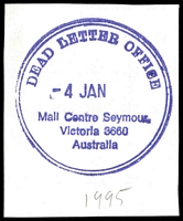 Lot 2945:Seymour Mail Centre: - WWW #110B violet double-circle 'DEAD LETTER OFFICE/4JAN   /Mail Centre Seymour,/Victoria 3660/Australia' (1995 but year missing).  MC 13/11/1977.