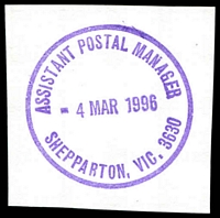 Lot 16721:Shepparton (2): - WWW #584 violet 'ASSISTANT POSTAL MANAGER/4MAR1996/SHEPPARTON, VIC. 3630' (ERD). [The first offered by us.]  PO 1/5/1858.
