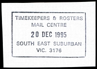 Lot 2963:South Eastern Mail Centre: - WWW #488 black boxed 'TIMEKEEPERS & ROSTERS/MAIL CENTRE/20DEC1995/SOUTH EAST SUBURBAN/VIC. 3176' (LRD) on piece.  MC 27/11/1990; replaced by Scoresby Business Centre BC 1/7/1999.