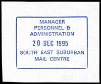 Lot 16773:South Eastern Mail Centre: - WWW #480 violet rectangle 'MANAGER/PERSONNEL &/ADMINISTRATION/20DEC1995/SOUTH EAST SUBURBAN/MAIL CENTRE'. [The first offered by us - Only recorded date.]  MC 27/11/1990; replaced by Scoresby Business Centre BC 1/7/1999.