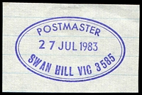 Lot 17065:Swan Hill: - WWW #860 47x28mm violet double-oval 'POSTMASTER/27JUL1983/SWAN HILL VIC 3585' (Century wheel to right frame = 19mm).  PO 1/2/1849.