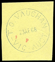 Lot 3118:Vaughan (3): - WWW #10 blue 'T.O.VAUGHAN/23AP68/VIC-AUST' (Closing day - archival strike).  TO 1/4/1947; closed 23/4/1968.