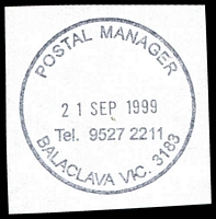 Lot 12622:Balaclava: 'POSTAL MANAGER/21SEP1999/Tel. 9527 2211/BALACLAVA VIC. 3183' WWW #520. [Only recorded date - the first offered by us.]  PO 5/7/1909.