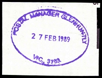 Lot 3092:Glenhuntly: - WWW #410 violet oval 'POSTAL MANAGER GLENHUNTLY/27FEB1989/VICTORIA 3163' on piece. [The first offered by us.]  RO c.1907; PO 10/12/1909; renamed Glen Huntly LP 7/6/1993.