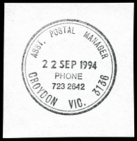 Lot 14431:Croydon: - WWW #1010 double-circle 'ASST. POSTAL MANAGER/22SEP1994/PHONE/723 2642/CROYDON VIC. 3136'.  Renamed from Warrandyte R.S. PO 1/8/1884.
