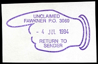 Lot 2967:Fawkner (6): - WWW #610 violet pointed-finger 'UNCLAIMED/FAWKNER P.O. 3060/4JUL1994/RETURN TO/SENDER'.  PO 3/8/1970.