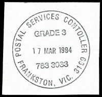 Lot 15050:Frankston (1): - WWW #1360 'POSTAL SERVICES CONTROLLER/GRADE 3/17MAR1994/783 3033/FRANKSTON, VIC. 3199' (LRD).  PO 1/9/1857; renamed Frankston Business Centre BC 29/5/1995.