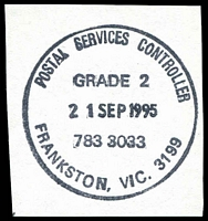 Lot 15054:Frankston Business Centre: - WWW #330 'POSTAL SERVICES CONTROLLER/GRADE 2/21SEP1995/783 3033/FRANKSTON, VIC. 3199' (LRD). [The first offered by us.]  Renamed from Frankston BC 29/5/1995; renamed Frankston PO 1/7/2000.